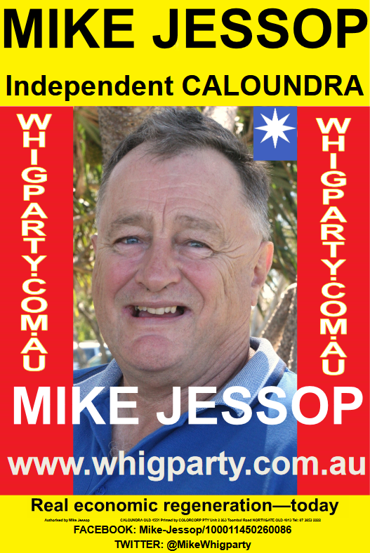 S7301543 Independent WHIG PARTY Candidate - MIKE JESSOP